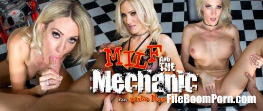 MilfVR: Blake Morgan - MILF and the Mechanic [UltraHD 2K/1600p/11.4 GB]
