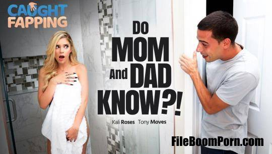 CaughtFapping, AdultTime: Kali Roses - Do Mom And Dad Know! [FullHD/1080p/1003 MB]