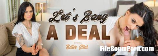 VRBangers: Billie Star - Let's Bang a Deal [UltraHD 2K/2048p/5.70 GB]