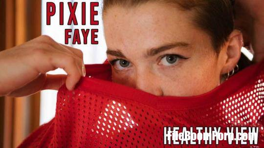 GirlsOutWest: Pixie Faye - Healthy View [FullHD/1080p/743 MB]