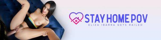 StayHomePOV, TeamSKeet: Eliza Ibarra - Thirsty and Eager [SD/480p/360 MB]